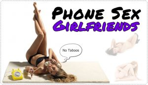 phone sex girlfriends